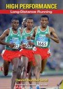 Sunderland, David - High Performance Long-Distance Running - 9781847972453 - V9781847972453