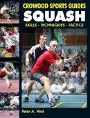 Hirst, Peter A. - Squash - 9781847972569 - V9781847972569
