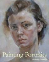 Connolly, Anthony - Painting Portraits - 9781847972644 - V9781847972644