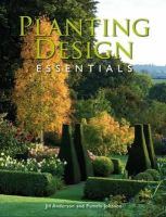 Anderson, Jill, Johnson, Pamela - Planting Design Essentials - 9781847972705 - V9781847972705