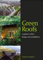 Youngman, Angela - Green Roofs: A Guide to their Design and Installation - 9781847972965 - V9781847972965