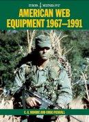 Monroe, C. A., Pickrall, Craig - American Web Equipment 1967-1991 (Europa Militaria) - 9781847973153 - V9781847973153