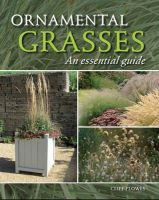 Plowes, Cliff - Ornamental Grasses: An Essential Guide - 9781847973825 - V9781847973825