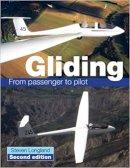 Longland, Steve - Gliding: From Passenger to Pilot - 9781847973931 - V9781847973931