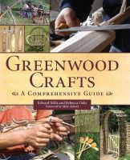 Mills, Edward, Oaks, Rebecca - Greenwood Crafts: A Comprehensive Guide - 9781847974204 - V9781847974204