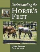 Stewart, John - Understanding the Horse's Feet - 9781847974761 - V9781847974761
