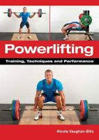 Vaughan-Ellis, Nicola - Powerlifting: Training, Techniques and Performance - 9781847975744 - V9781847975744