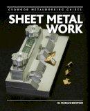 Bowman, Marcus D. - Sheet Metal Work (Crowood Metalworking Guides) - 9781847977786 - V9781847977786