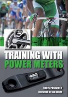 Passfield, Louis - Training with Power Meters - 9781847978974 - V9781847978974