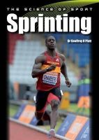 Platt, Dr Geoffrey K - The Science of Sport: Sprinting - 9781847979414 - V9781847979414