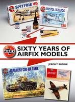 Brook, Jeremy - Sixty Years of Airfix Models - 9781847979759 - V9781847979759