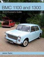 Taylor, James - BMC 1100 and 1300: An Enthusiast's Guide - 9781847979896 - V9781847979896