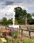 Keay, Anna - The Elizabethan Garden at Kenilworth Castle - 9781848020344 - V9781848020344