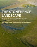 Soutar, Sharon, Field, David, Barber, Martyn, Bowden, Mark - The Stonehenge Landscape: Analysing the Stonehenge World Heritage Site - 9781848021167 - V9781848021167