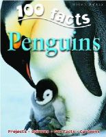 C De La Bedoyere - 100 Facts on Penguins - 9781848101036 - V9781848101036
