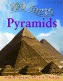 John Malam - Pyramids (100 Facts) - 9781848102378 - V9781848102378