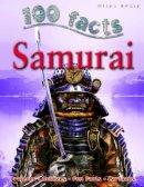 John Malam - Samurai (100 Facts) - 9781848102989 - V9781848102989