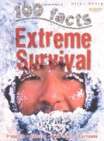 Green, Jen - 100 Facts Extreme Survival - 9781848103078 - V9781848103078