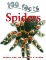 de la Bedoyere, Camilla - 100 Facts Spiders - 9781848104501 - V9781848104501