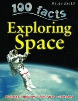Parker, Steve - 100 Facts Exploring Space - 9781848104730 - V9781848104730
