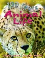 Taylor, Barbara - 100 Facts Animal Life - 9781848105621 - V9781848105621