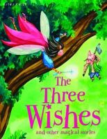 Belinda Gallagher - Three Wishes and Other Stories (Magical Stories) - 9781848105799 - 9781848105799