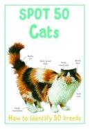 Camilla de la Bedoyere - Spot 50 Cats - 9781848105980 - 9781848105980