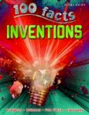 Brewer, Duncan - 100 Facts Inventions - 9781848106284 - V9781848106284