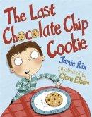 Rix, Jamie - The Last Chocolate Chip Cookie - 9781848124028 - V9781848124028