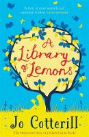 Cotterill, Jo - A Library of Lemons - 9781848125117 - V9781848125117