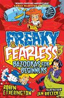 Etherington, Robin - Freaky and Fearless: Bazookas for Beginners - 9781848125841 - V9781848125841