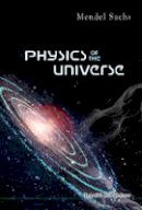 Mendel Sachs - Physics of the Universe - 9781848166042 - V9781848166042