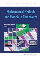 Vladislav Mantic - Mathematical Methods and Models in Composites - 9781848167841 - V9781848167841