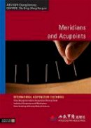 - Meridians and Acupoints (International Acupuncture Textbooks) - 9781848190375 - V9781848190375