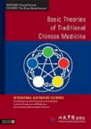 - Basic Theories of Traditional Chinese Medicine (International Acupuncture Textbooks) - 9781848190382 - V9781848190382