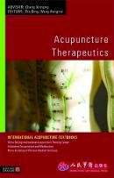 - Acupuncture Therapeutics (International Acupuncture Textbooks) - 9781848190399 - V9781848190399