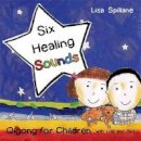 - Six Healing Sounds With Lisa and Ted: Qigong for Children - 9781848190511 - V9781848190511