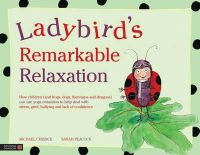 Chissick, Michael - Ladybird's Remarkable Relaxation - 9781848191464 - V9781848191464