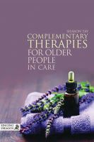 Tay, Sharon - Complementary Therapies for Older People in Care - 9781848191785 - V9781848191785