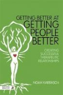 Noah Karrasch - Getting Better at Getting People Better: Touching the Core - 9781848192393 - V9781848192393