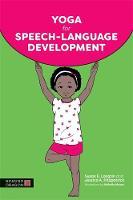 Longtin, Susan E., Fitzpatrick, Jessica A. - Yoga for Speech-Language Development - 9781848192584 - V9781848192584