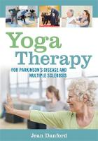 Danford, Jean - Yoga Therapy for Parkinson's Disease and Multiple Sclerosis - 9781848192997 - V9781848192997