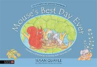 Quayle, Susan - Mouse's Best Day Ever: Children's Reflexology to Soothe Sore Teeth and Tums - 9781848193154 - V9781848193154