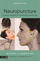 Corradino, Michael - Neuropuncture: A Clinical Handbook of Neuroscience Acupuncture, Second Edition - 9781848193314 - V9781848193314