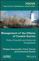 Quevauviller, Philippe, Ciavola, Paolo, Garnier, Emmanuel - Management of the Effects of Coastal Storms: Policy, Scientific and Historical Perspectives (Focus: Earth System - Environmental Sciences) - 9781848217621 - V9781848217621