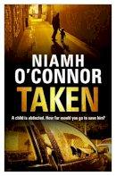 O'Connor, Niamh - Taken - 9781848270831 - KTK0096872