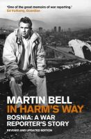 Bell, Martin - In Harm's Way - 9781848313880 - 9781848313880