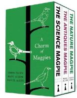 Flynn, Simon, Allum, Mark, Allen, Daniel - A Charm of Magpies: A Beautiful Boxset of Science, Nature and Antiques Miscellanies - 9781848317406 - V9781848317406