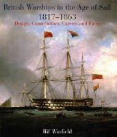 Winfield, Rif - British Warships in the Age of Sail 1817-1863: Design, Construction, Careers & Fates - 9781848321694 - V9781848321694