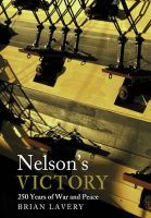 Lavery, Brian - Nelson's Victory: 250 Years of War and Peace - 9781848322325 - V9781848322325